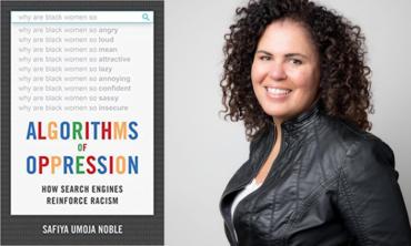 Safiya Noble Algorithms of Oppression